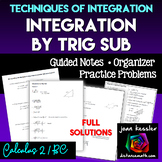 Calculus BC  Integration by Trig Sub Guided Notes plus HW