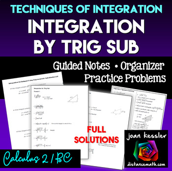 Calculus BC  Integration by Trig Sub Guided Noted plus Che