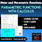 Parametric Equations with Calculus Task Cards  Guided Notes  HW QR