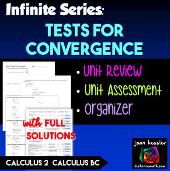 Calculus BC  Tests for Convergence Review or Test plus Bonus Graphic Organizer