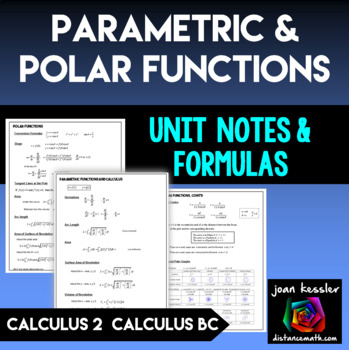 Calculus BC or Calculus 2 Polar and Parametric Functions Notes