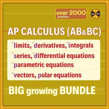 AP Calculus 1 & 2 (AB and BC) Curriculum MEGA Growing BUNDLE ...
