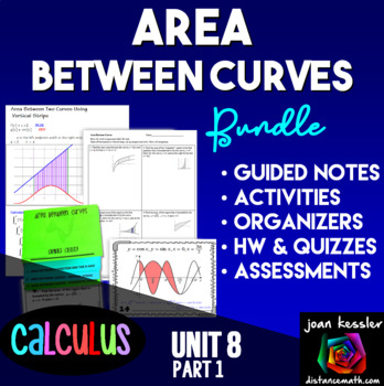 Calculus Bundle of Activities for Area Under and Between Curves