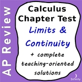 Limits and Continuity Chapter Test + Complete Teaching Solutions / Calculus AP