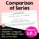 Comparison of Series (BC Calculus - Unit 10)