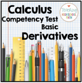 Calculus Competency Test - Basic Derivatives