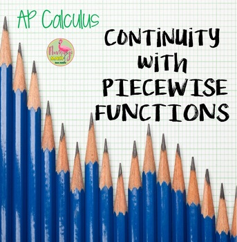 Calculus: Continuity With Piecewise Functions