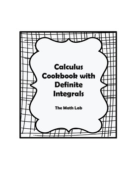 Calculus Cookbook Activity with Definite Integrals