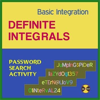 Calculus: DEFINITE INTEGRALS (Basic Integration) - Password Search Activity