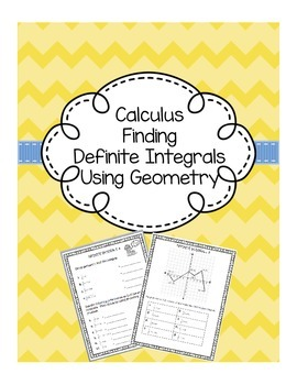 Calculus Definite Integrals with Geometry