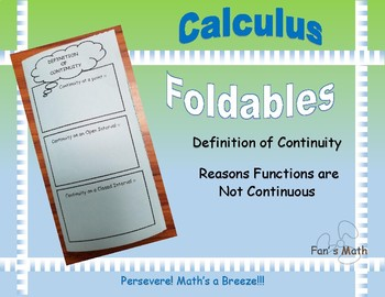 Calculus Foldable 1-2: Definition of Continuity