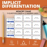 Calculus Derivatives: Implicit Differentiation Math Memory Game