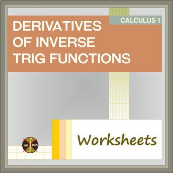 Calculus Derivatives of Inverse Trig Functions ( 2 WS, 20 problems, solutions)