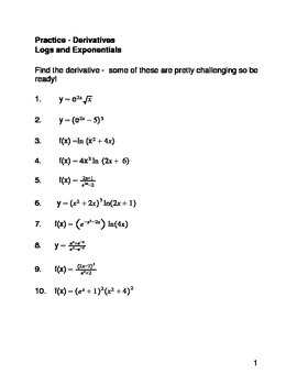 Calculus:  Derivatives of Logs & Exps Practice