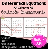 Differential Equations Assessments (AB Version - Unit 7)