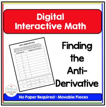 Calculus Digital Interactive Math Finding the Anti-Derivative