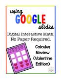 Calculus Digital Interactive Math Review Valentine Edition