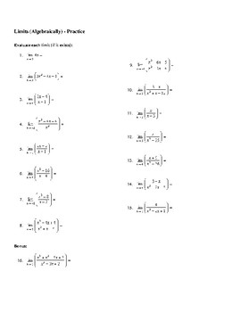 Calculus: Evaluating Limits Algebraically Practice