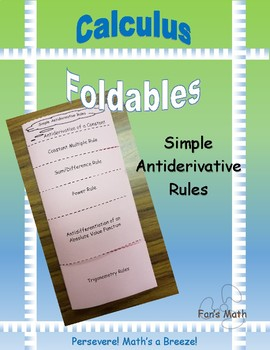 Calculus Foldable 4-1: Simple Antiderivative Rules