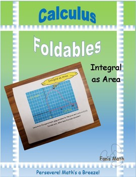 Calculus Foldable 4-2: Integral as Area