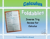 Calculus Foldable 5-2: Inverse Trig Review for Calculus