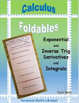 Calculus Foldable 5-3: Exponential and Inverse Trig Derivatives and Integrals