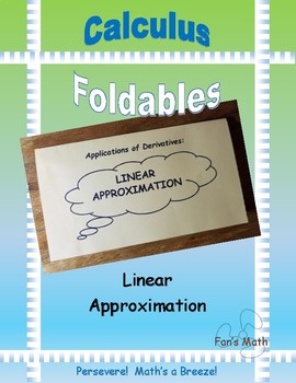 Calculus Foldable 2-4: Linear Approximation