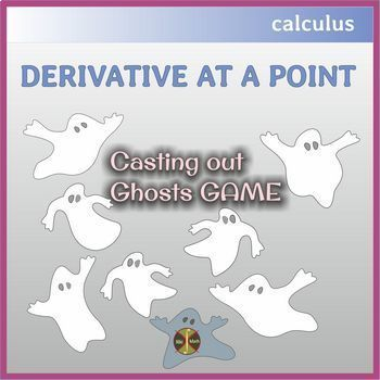 """Calculus Halloween: Finding a Derivative at a Point - """"Casting out Ghosts"""" GAME"""