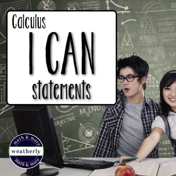 CALCULUS - I CAN Statements . Mini Posters