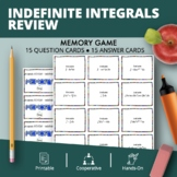 Calculus: Indefinite Integrals REVIEW Math Memory Game
