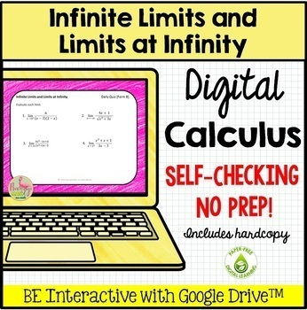 Calculus: Infinite Limits and Limits at Infinity Daily Quiz Google Edition