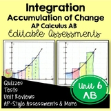 Calculus Integration Assessments (AB Version - Unit 6)