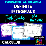 Calculus Integration Fundamental Theorem Definite Integral Task Cards and HW
