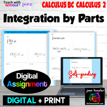 Calculus Integration by Parts with Google™ Forms Self Grading Quiz