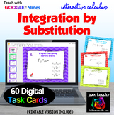 Calculus Integration by Substitution Digital Task Cards with Google Slides™