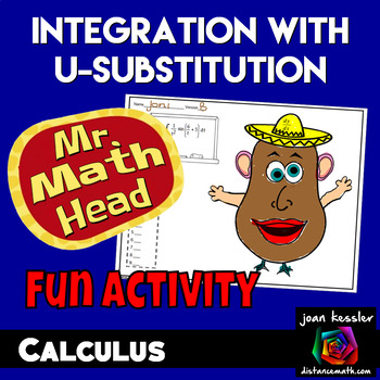 Calculus Integration by u Substitution with Mr. Math Head Activity