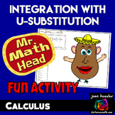 Calculus Integration by u-Substitution with Mr. Math Head Activity