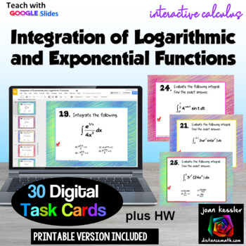 Calculus Integration Exponential Logarithmic Functions with GOOGLE slides™ & HW