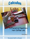 Calculus Lab 6-1: Newton's Law of Cooling Hot Coffee Lab