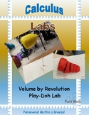 Calculus Lab 7-2: Volume by Revolution Play-Doh Discovery Lab