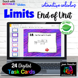 Calculus Limits End of Unit Digital Task Cards  with GOOGLE Slides™