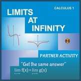 "Limits at Infinity - Partner Activity""Get the same answer"""