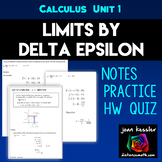 Calculus Limits by Delta Epsilon Notes plus Worksheets