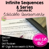 Infinite Sequences and Series Assessments (BC Calculus - Unit 10)