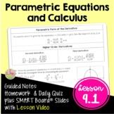 Parametric Equations and Calculus (BC Calculus - Unit 9)