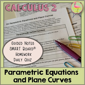 Calculus: Parametric Equations and Plane Curves