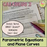 Parametric Equations and Plane Curves (Calculus 2 - Unit 8)