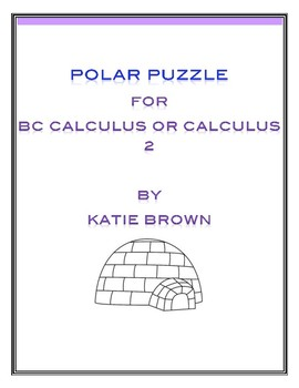 Calculus Polar Fun Worksheet by Katie Brown's Math Puzzle Worksheets