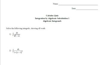 Calculus Quiz - Integration by Alg Sub 1 - Alg Integrands w/ Solns