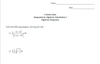Calculus Quiz - Integration by Alg Sub 2 - Alg Integrands w/ Solns